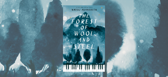 Image result for the forest of wool and steel natsu miyashita